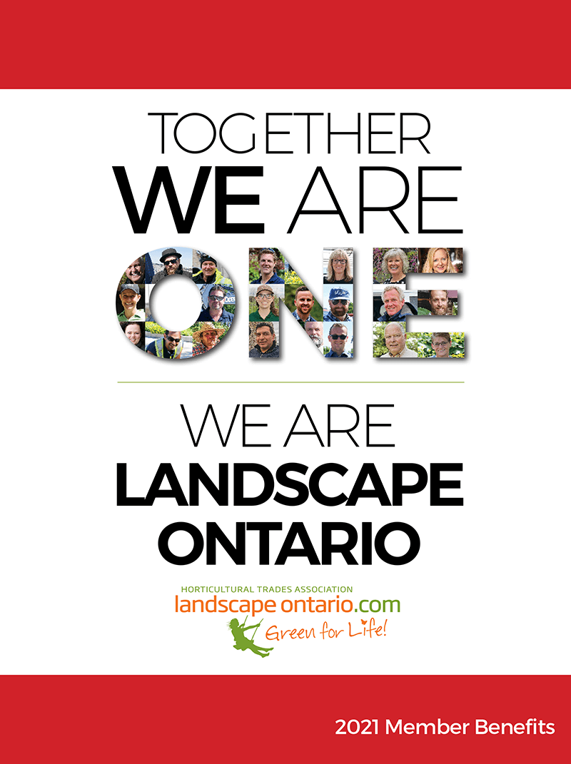 Togehter we are one. Together we are landscape ontario. 2021 member benefits